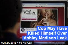 Ashley Madison Leak Linked to 3 Suicides