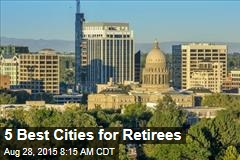 5 Best Cities for Retirees