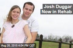 Josh Duggar Now in Rehab