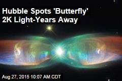 Hubble Spots 'Butterfly' 2K Light-Years Away