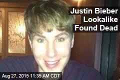 Justin Bieber Lookalike Found Dead