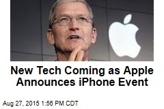New Tech Coming as Apple Announces iPhone Event
