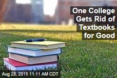 One College Gets Rid of Textbooks for Good