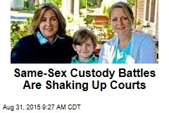Same-Sex Custody Battles Are Shaking Up Courts