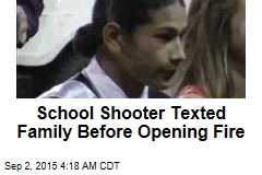 School Shooter Texted Family Before Opening Fire