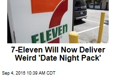 7-Eleven Will Now Deliver Weird 'Date Night Pack'