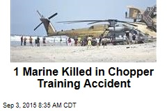 1 Marine Killed in Chopper Training Accident