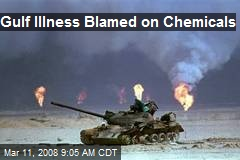 Gulf Illness Blamed on Chemicals