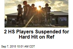 2 HS Players Suspended for Hard Hit on Ref