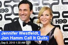 Jennifer Westfeldt, Jon Hamm Call It Quits