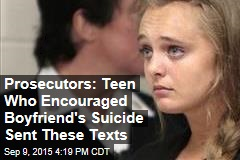 Prosecutors: Teen Who Encouraged Boyfriend's Suicide Sent These Texts