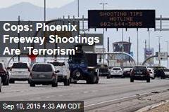Cops: Freeway Shootings Are Domestic Terrorism