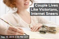 Couple Lives Like Victorians, Internet Sneers