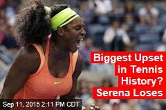 Tennis Stunner: Serena Loses