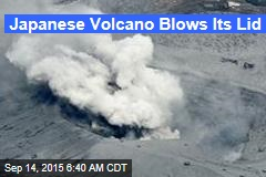 Japanese Volcano Blows Its Lid