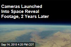 Cameras Launched Into Space Reveal Footage, 2 Years Later