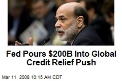 Fed Pours $200B Into Global Credit Relief Push