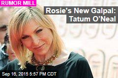 Rosie's New Galpal: Tatum O'Neal