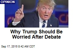 Why Trump Should Be Worried After Debate