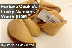Fortune Cookie's Lucky Numbers Worth $10M