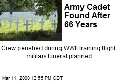 Army Cadet Found After 66 Years