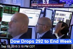 Dow Drops 292 to End Week