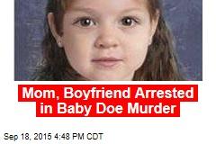 Mom, Boyfriend Arrested in Baby Doe Murder