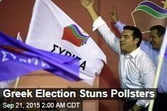 Greek Election Stuns Pollsters