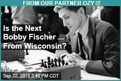 Is the Next Bobby Fischer ... From Wisconsin?