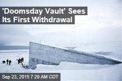 'Doomsday Vault' Sees Its First Withdrawal