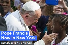 Pope Francis Now in New York
