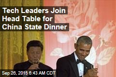 Tech Leaders Join Head Table for China State Dinner