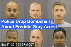 Police Drop Bombshell About Freddie Gray Arrest