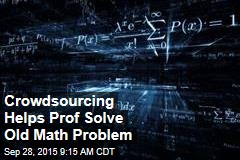 Crowdsourcing Helps Prof Solve Old Math Problem