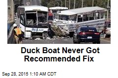 Duck Boat Never Got Recommended Fix
