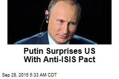 Putin Surprises US With Anti-ISIS Pact