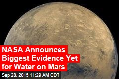 NASA Announces Biggest Evidence Yet for Water on Mars