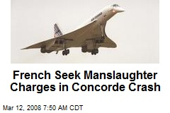 French Seek Manslaughter Charges in Concorde Crash