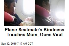 Plane Seatmate's Kindness Touches Mom, Goes Viral