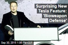 Surprising New Tesla Feature: 'Bioweapon Defense'