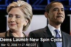 Dems Launch New Spin Cycle