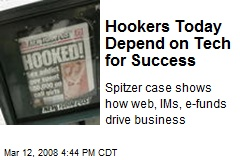 Hookers Today Depend on Tech for Success