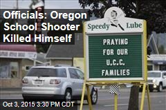 Officials: Oregon School Shooter Killed Himself