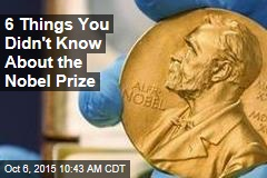 6 Things You Didn't Know About the Nobel Prize