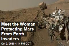 Meet the Woman Protecting Mars From Earth Invaders