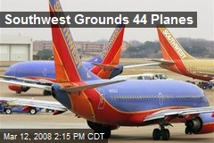 Southwest Grounds 44 Planes