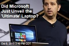 Did Microsoft Just Unveil the 'Ultimate' Laptop?