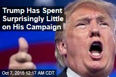 Trump Has Only Spent $2M on His Campaign