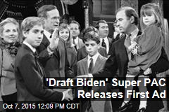 'Draft Biden' Super PAC Releases First Ad