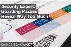 Security Expert: Boarding Passes Reveal Way Too Much